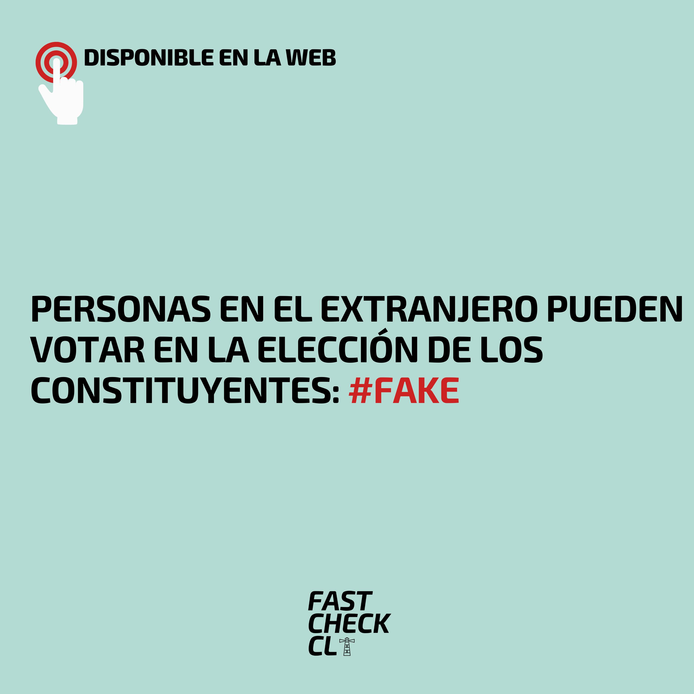 Personas en el extranjero pueden votar en la elección de los constituyentes: #Fake
