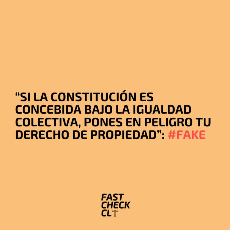 """""""Si la Constitución es concebida bajo la igualdad colectiva, pones en peligro tu derecho de propiedad"""": #Fake"""