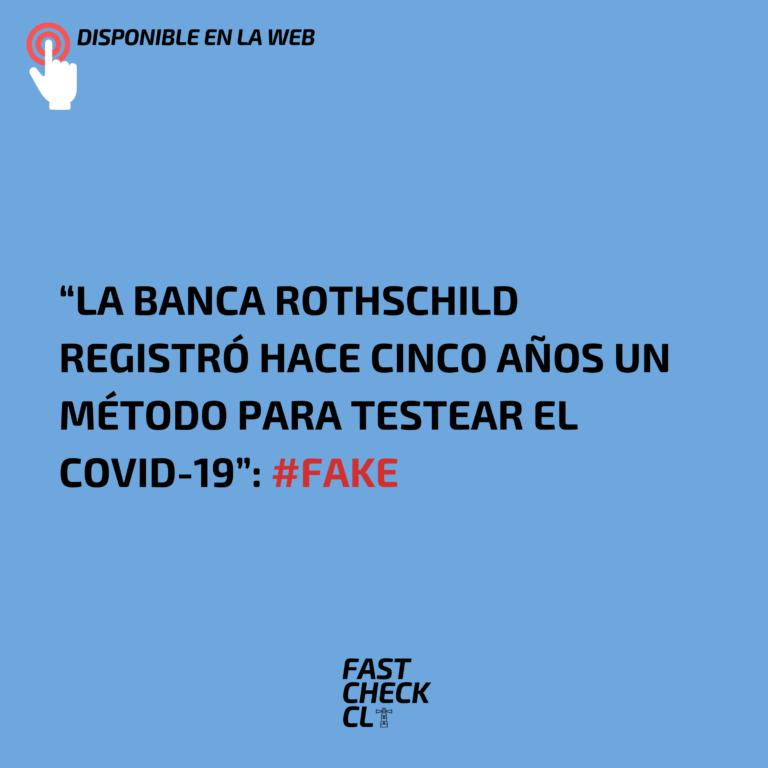 """""""La Banca Rothschild registró hace cinco años un método para testear el Covid-19"""": #Fake"""