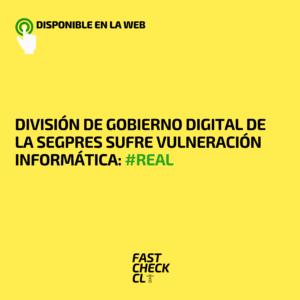 División de Gobierno Digital de la Segpres sufre vulneración informática: #Real