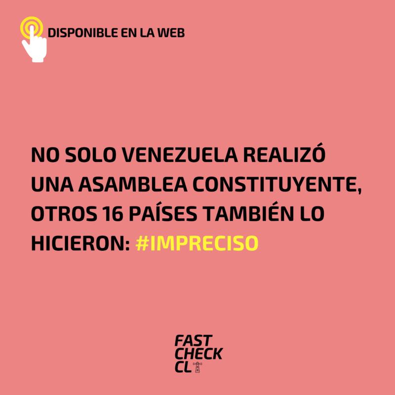 No solo Venezuela realizó una asamblea constituyente, otros 16 países también lo hicieron: #Impreciso