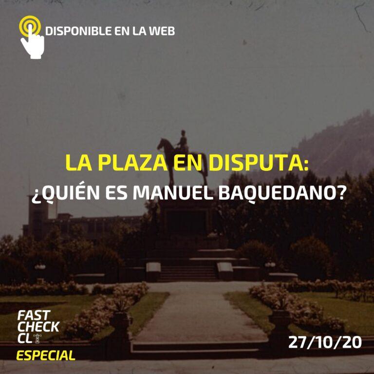 La plaza en disputa: ¿quién es Manuel Baquedano?