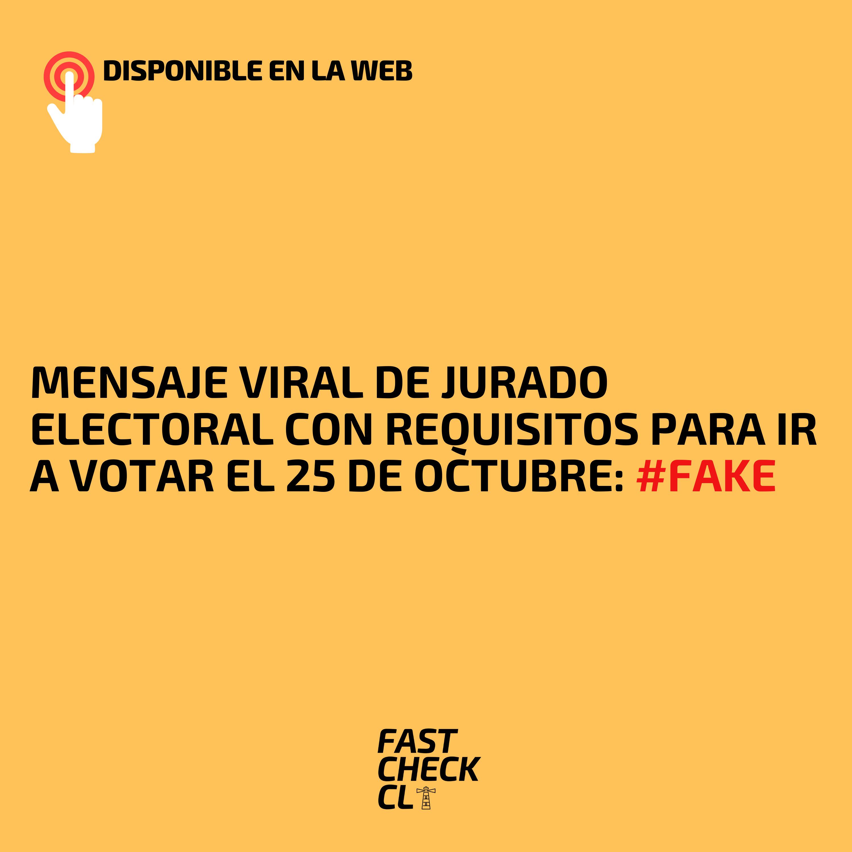 Read more about the article Mensaje viral de jurado electoral con requisitos para ir a votar el 25 de octubre: #Fake