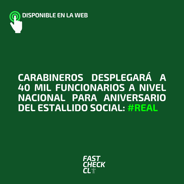 Carabineros desplegará a 40 mil funcionarios a nivel nacional para aniversario del Estallido Social: #Real