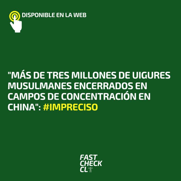 """""""Más de tres millones de uigures musulmanes encerrados en campos de concentración en China"""": #Impreciso"""
