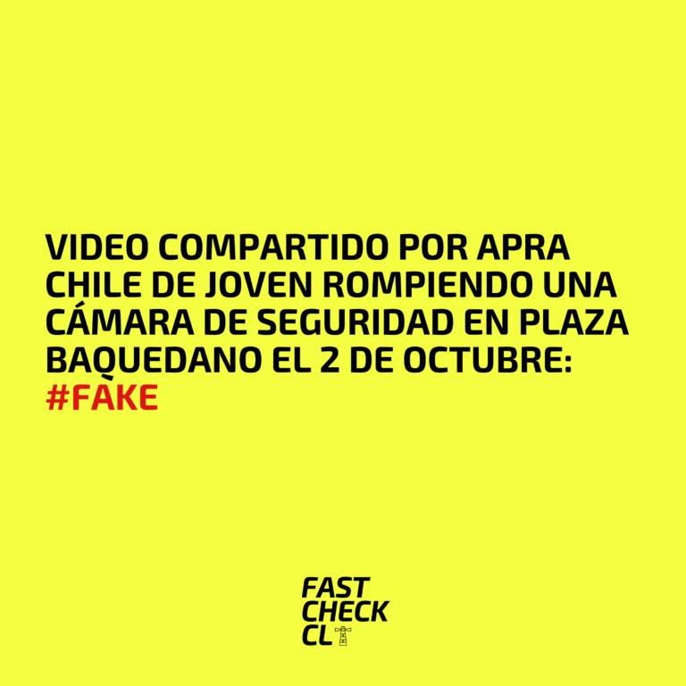 Video compartido por APRA Chile de joven rompiendo una cámara de seguridad en Plaza Baquedano el 2 de octubre: #Fake