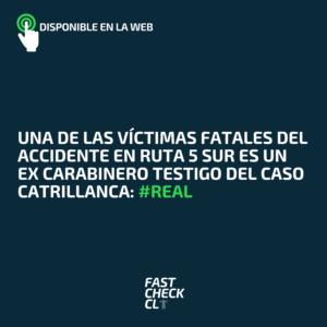 Una de las víctimas fatales del accidente en ruta 5 sur es un ex carabinero testigo del Caso Catrillanca: #Real