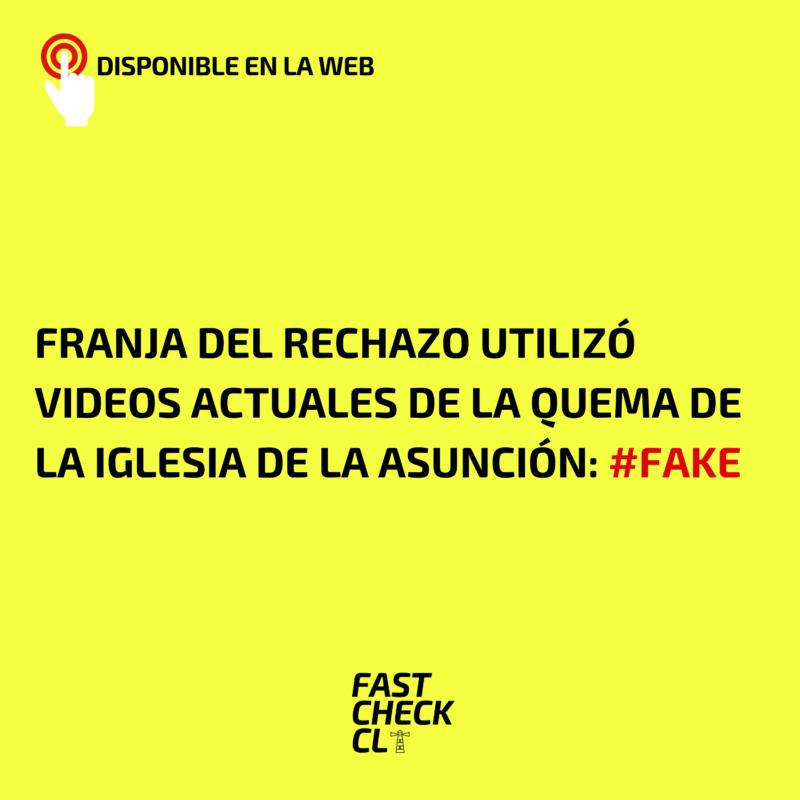 Franja del Rechazo utilizó videos actuales de la quema de la iglesia de la Asunción: #Fake