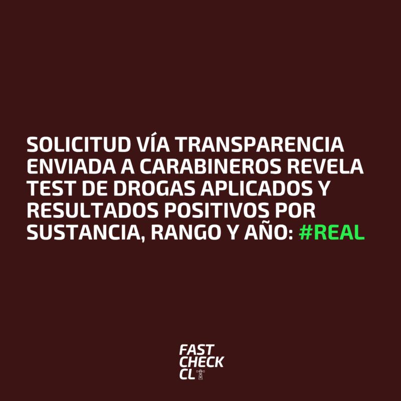 Solicitud vía transparencia enviada a Carabineros revela test de drogas aplicados y resultados positivos por sustancia, rango y año: #Real
