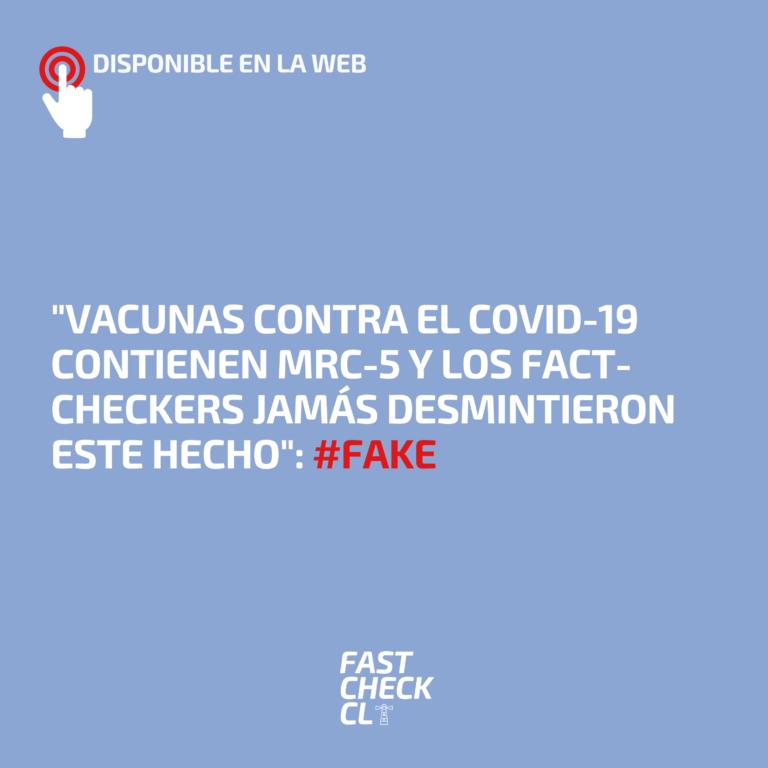 """""""Vacunas contra el Covid-19 contienen MRC-5 y los fact-checkers jamás desmintieron este hecho"""": #Fake"""