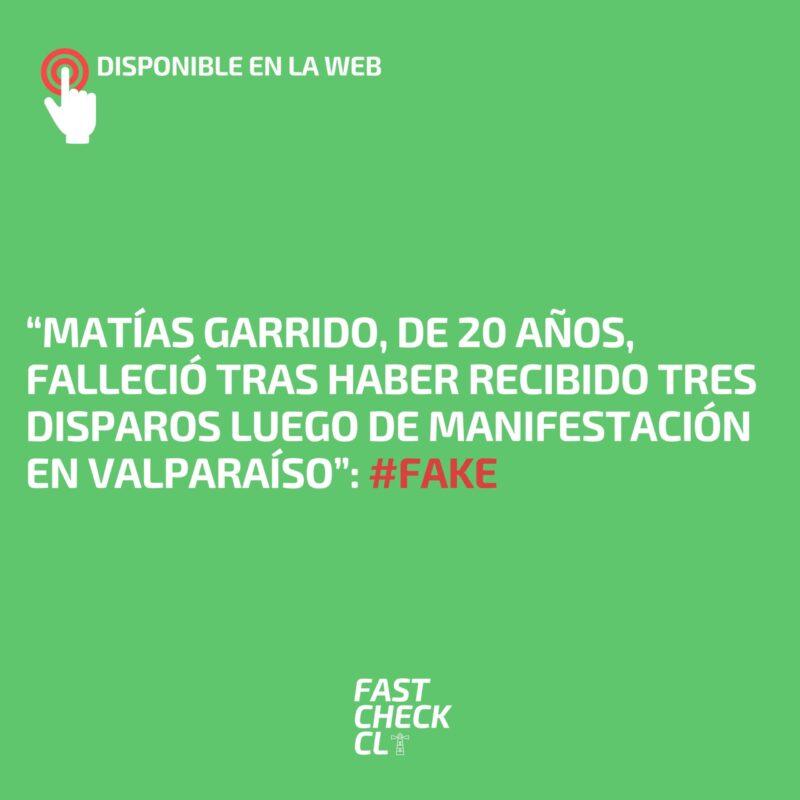 """""""Matías Garrido, de 20 años, falleció tras haber recibido tres disparos luego de manifestación en Valparaíso"""": #Fake"""