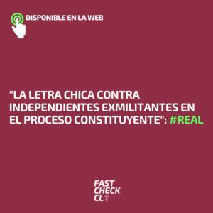 """""""La letra chica contra independientes exmilitantes en el proceso constituyente"""": #Real"""