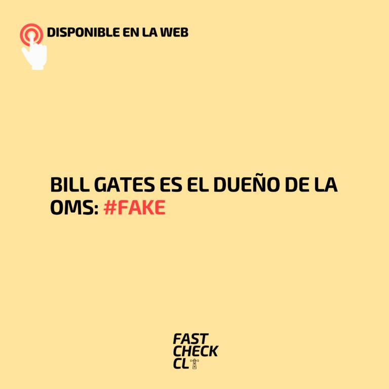 Bill Gates es el dueño de la OMS: #Fake