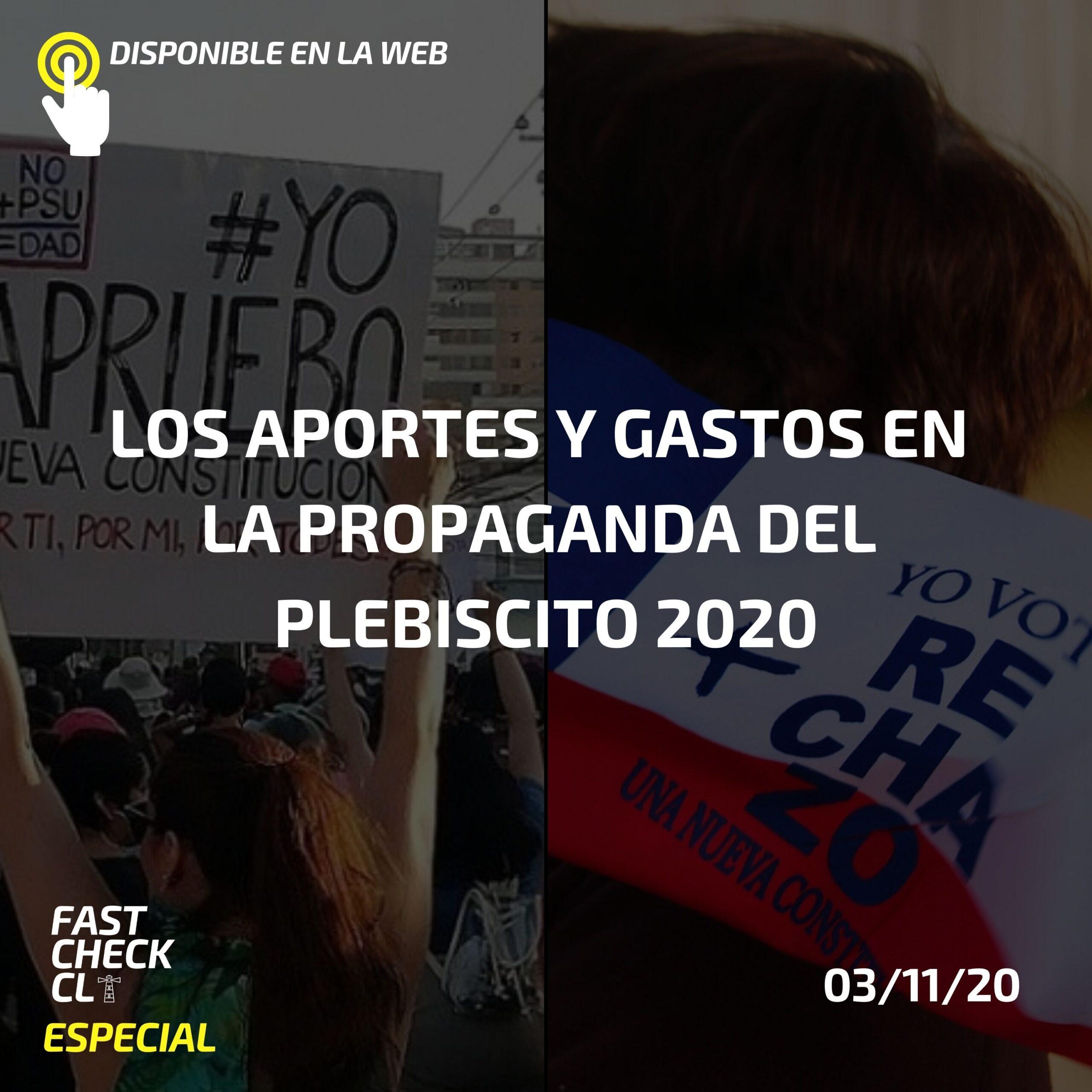 Los aportes y gastos en la propaganda del Plebiscito 2020