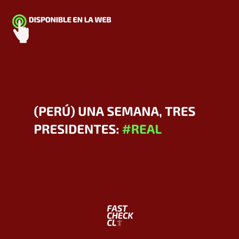 (Perú) Una semana, tres presidentes: #Real