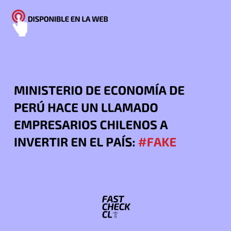 Ministerio de Economía de Perú hace un llamado empresarios chilenos a invertir en el país: #Fake