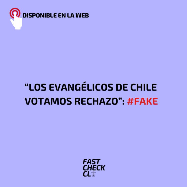 """""""Los evangélicos de Chile votamos rechazo"""": #Fake"""