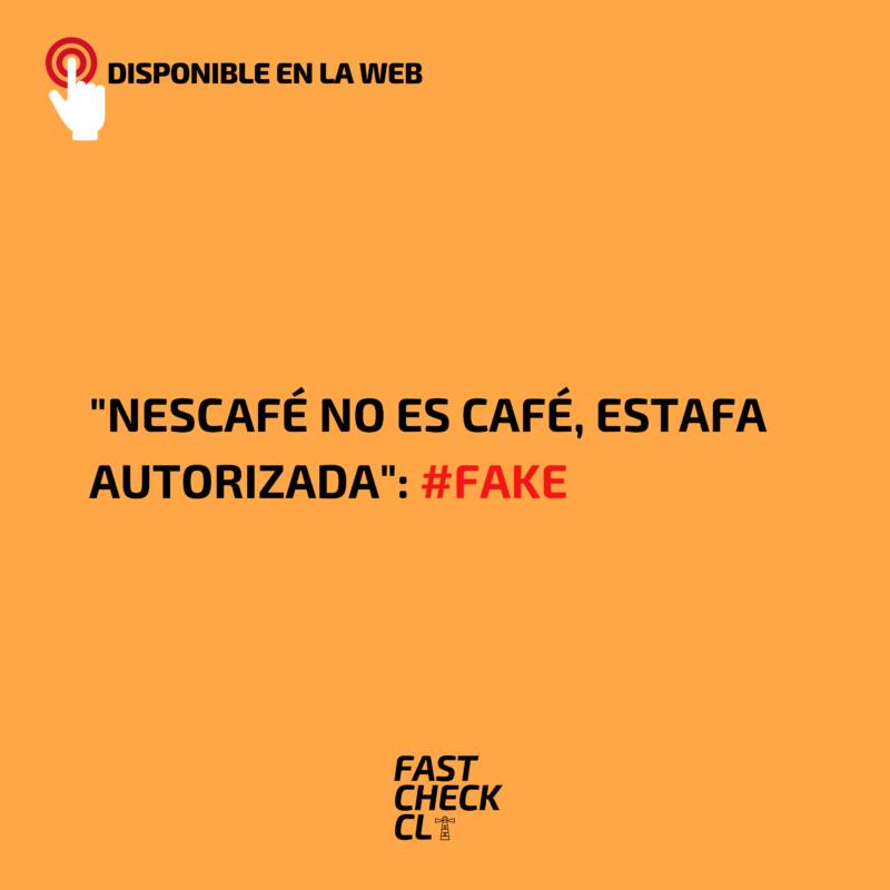"""""""Nescafé no es café, estafa autorizada"""": #Fake"""