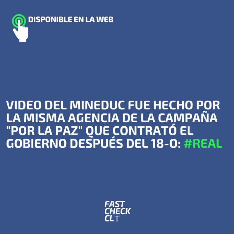"""Video del Mineduc fue hecho por la misma agencia de la campaña """"Por la Paz"""" que contrató el gobierno después del 18-O: #Real"""