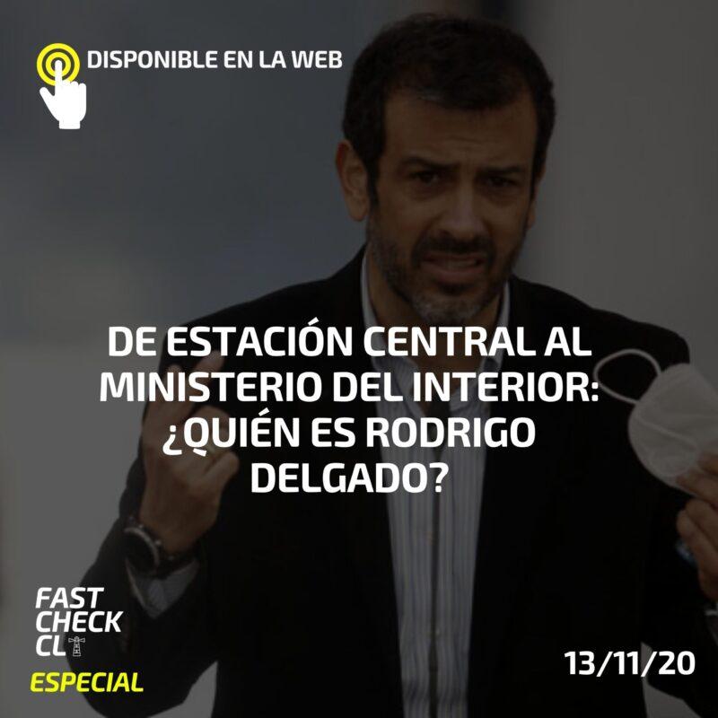 De Estación Central al Ministerio del Interior: ¿Quién es Rodrigo Delgado?