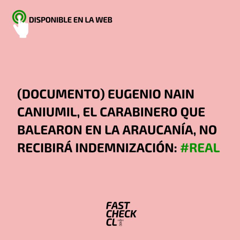 (Documento) Eugenio Nain Caniumil, el carabinero que balearon en la Araucanía, no recibirá indemnización: #Real