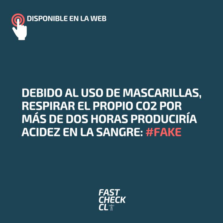 Debido al uso de mascarillas, respirar el propio CO2 por más de dos horas produciría acidez en la sangre: #Fake