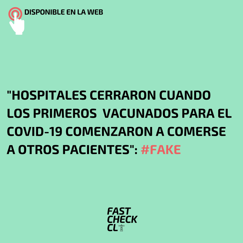 """""""Hospitales cerraron cuando los primeros  vacunados para el covid-19 comenzaron a comerse a otros pacientes"""": #Fake"""
