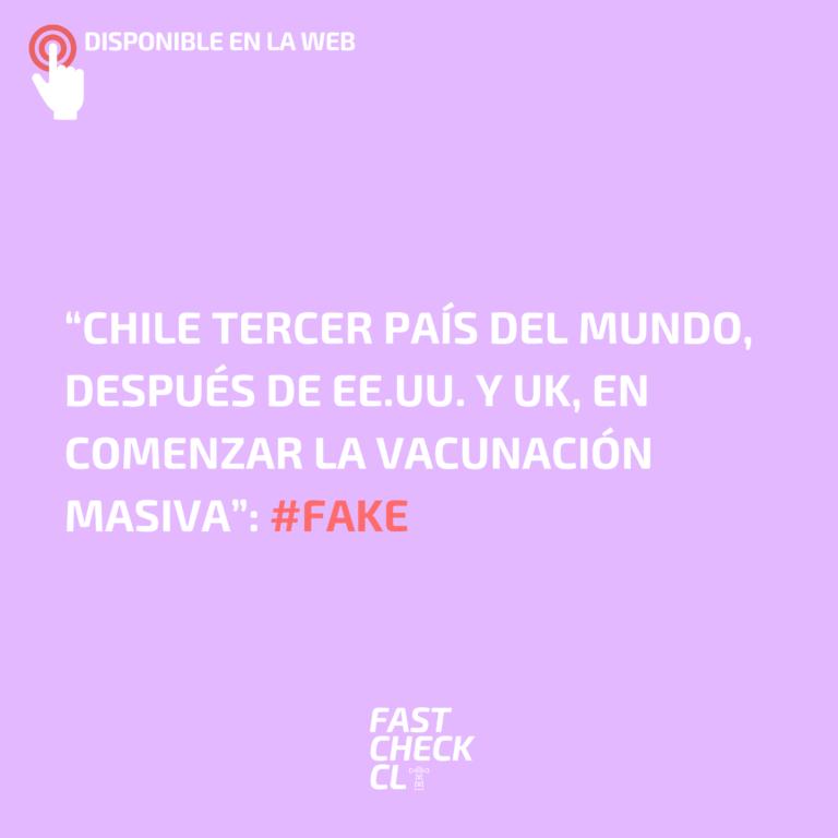 """""""Chile tercer país del mundo, después de EE.UU. y UK, en comenzar la vacunación masiva"""": #Fake"""