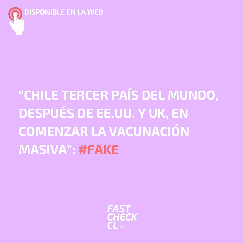 """Read more about the article """"Chile tercer país del mundo, después de EE.UU. y UK, en comenzar la vacunación masiva"""": #Fake"""