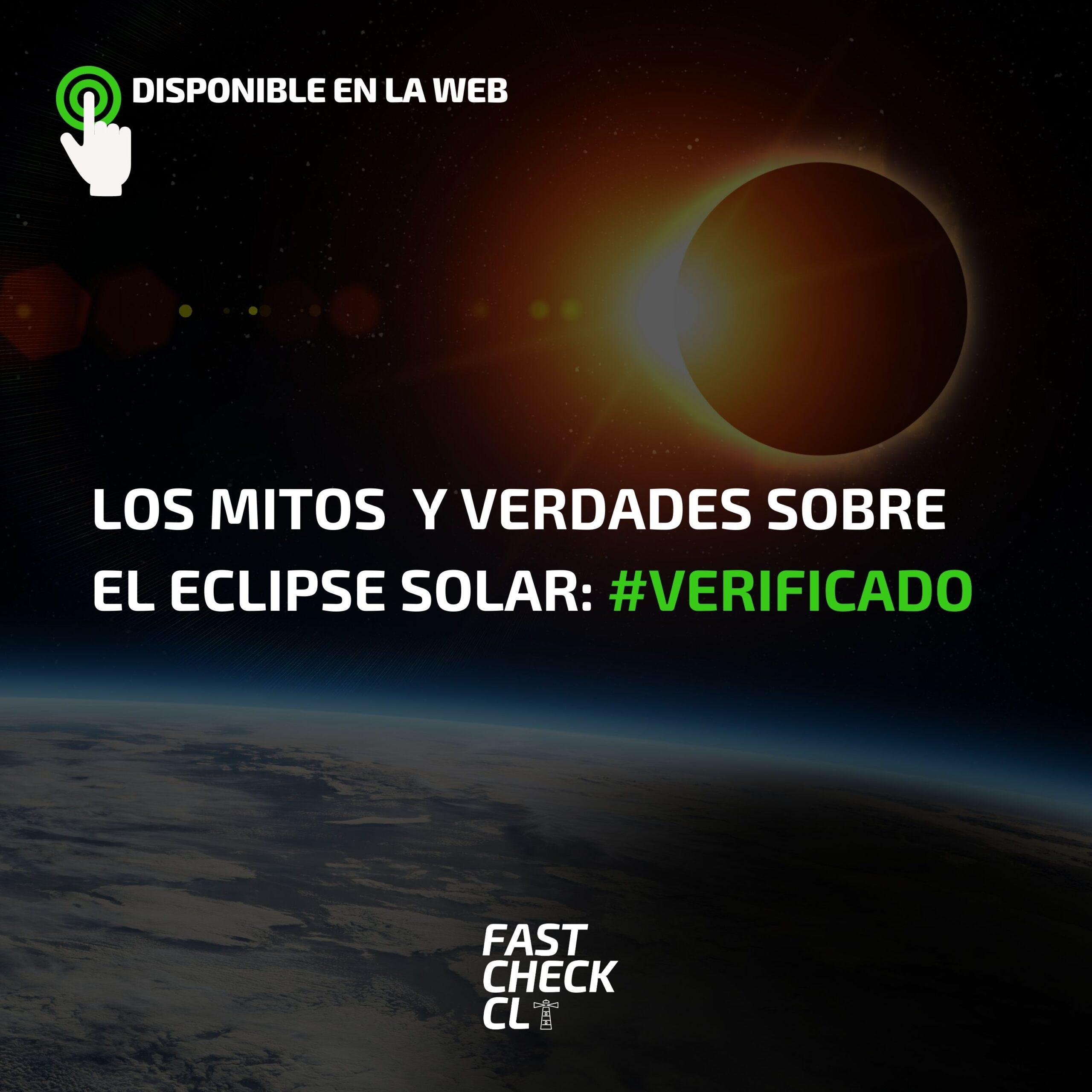 Read more about the article Los Mitos sobre el eclipse solar: #Verificado