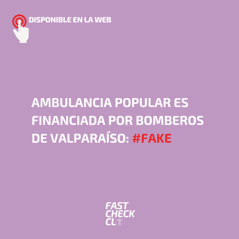 Ambulancia Popular es financiada por Bomberos de Valparaíso: #Fake