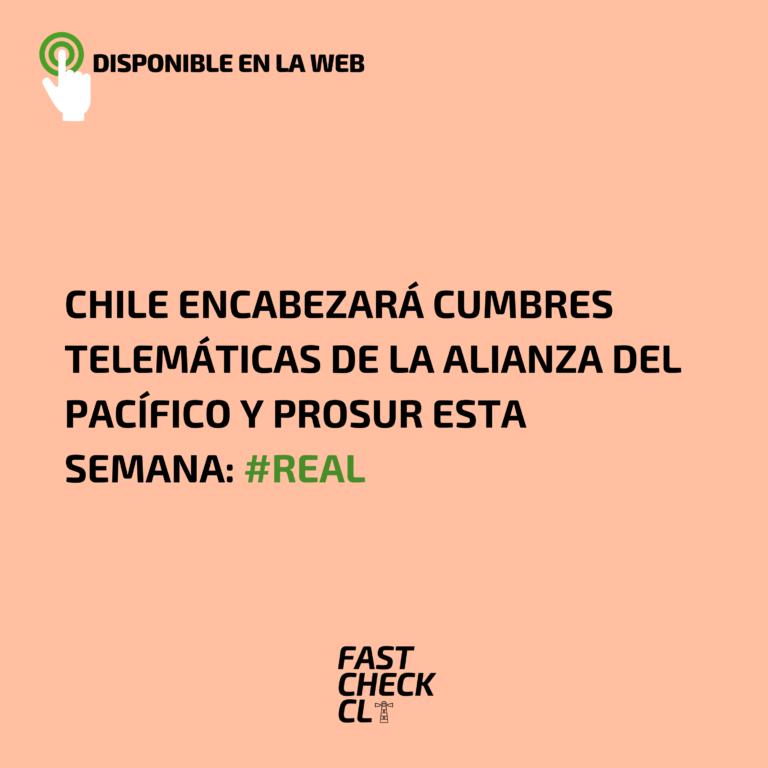 Chile encabezará cumbres telemáticas de la Alianza del Pacífico y Prosur esta semana: #Real