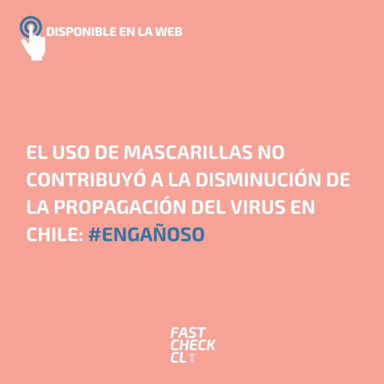 El uso de mascarillas no contribuyó a la disminución de la propagación del virus en Chile: #Engañoso