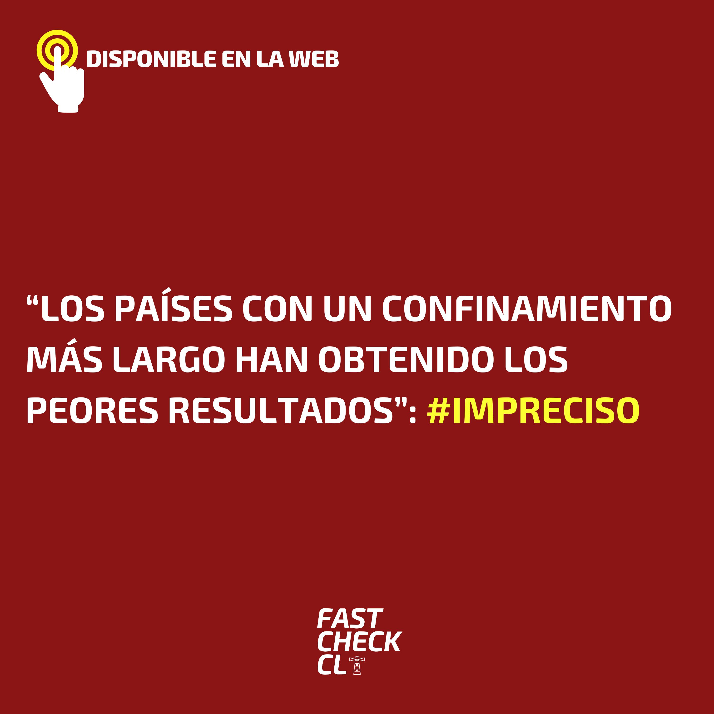 """Read more about the article """"Los países con un confinamiento más largo han obtenido los peores resultados"""": #Impreciso"""