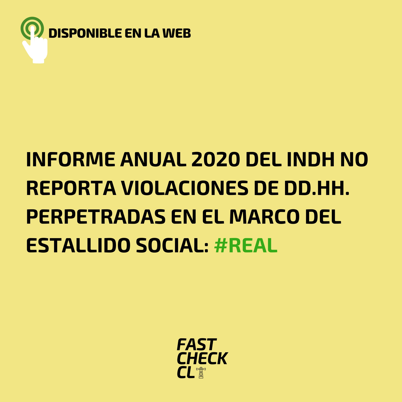 Informe Anual 2020 del INDH no reporta violaciones de DD.HH. perpetradas en el marco del Estallido Social: #Real