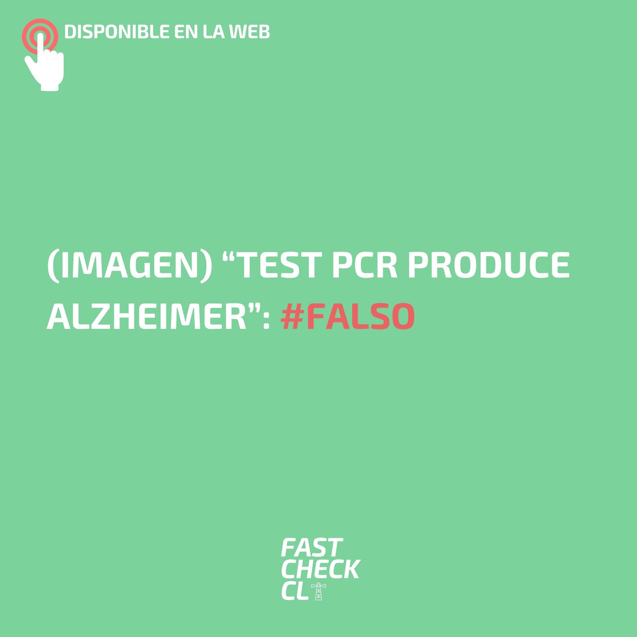 "(Imagen) ""Test PCR produce Alzheimer"": #Falso"