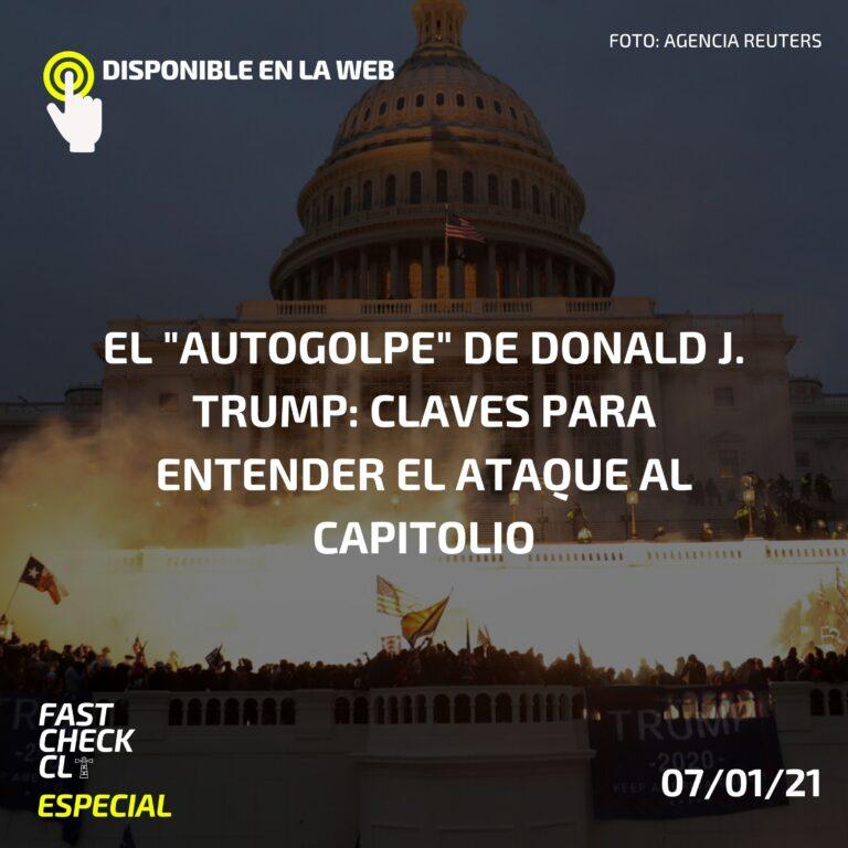 """El """"autogolpe"""" de Donald J. Trump: claves para entender el ataque al Capitolio"""