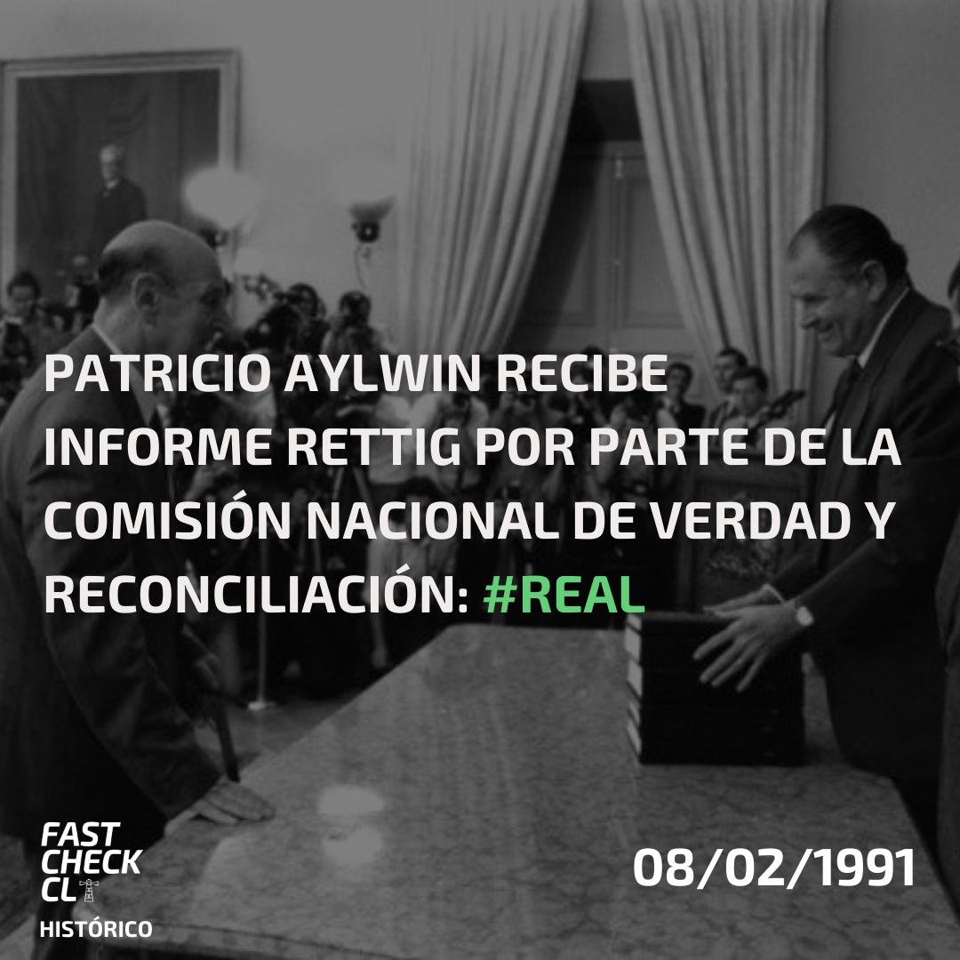 Patricio Aylwin recibe Informe Rettig por parte de la Comisión Nacional de Verdad y Reconciliación: #Real