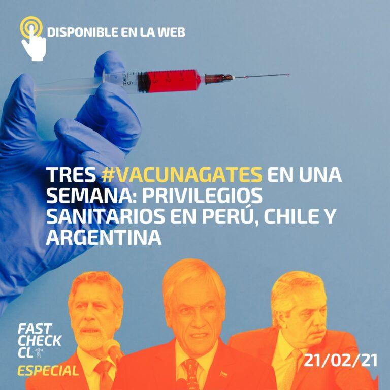 Tres #Vacunagates en una semana: privilegios sanitarios en Perú, Chile y Argentina