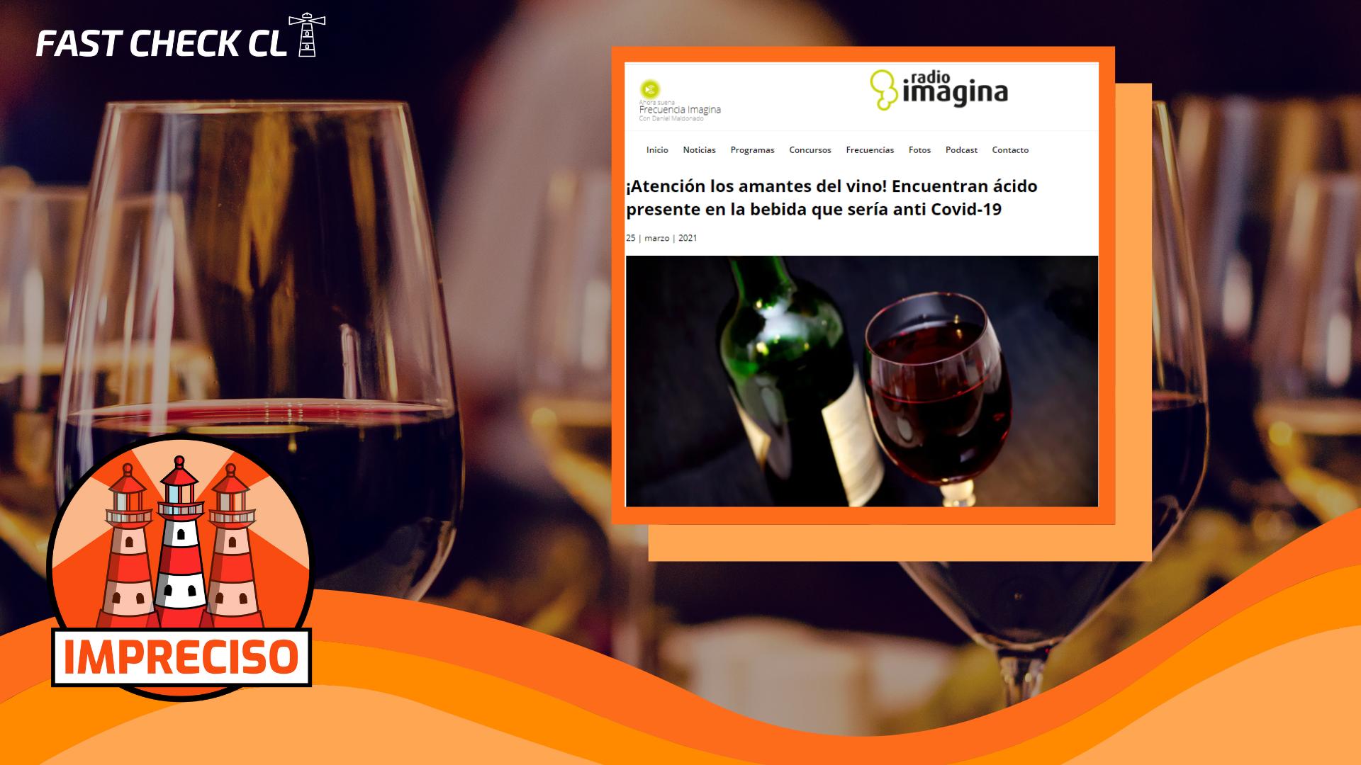 """""""¡Atención los amantes del vino! Encuentran ácido presente en la bebida que sería anti Covid-19″»: #Impreciso"""