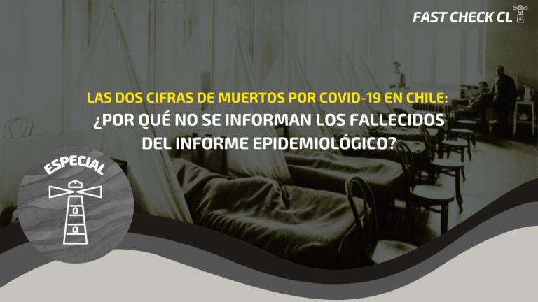Las dos cifras de muertos por Covid-19 en Chile: ¿Por qué no se informan los fallecidos del Informe Epidemiológico?