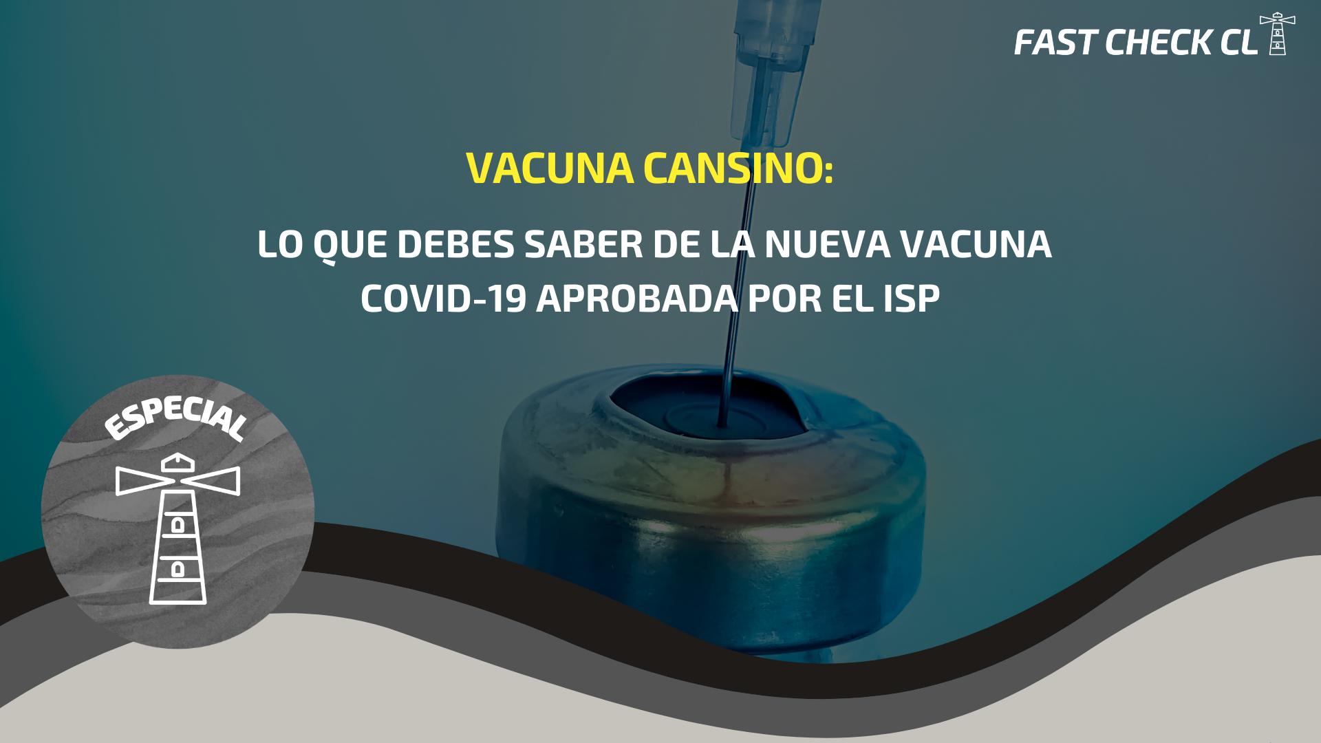 Vacuna CanSino: Lo que debes saber de la nueva vacuna Covid-19 aprobada por el ISP