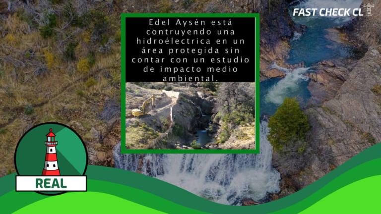 (Video) La empresa Edelaysen está construyendo una central hidroeléctrica sin un estudio de impacto ambiental: #Real