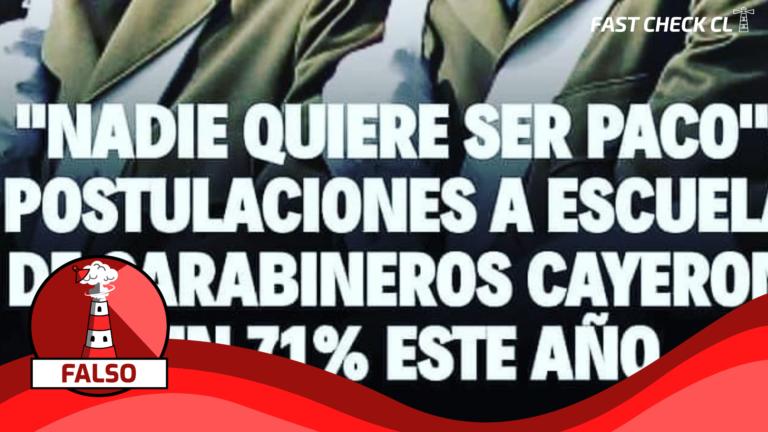 """(Imagen) """"Postulaciones a Escuela de Carabineros disminuyeron en un 71% este año"""": #Falso"""