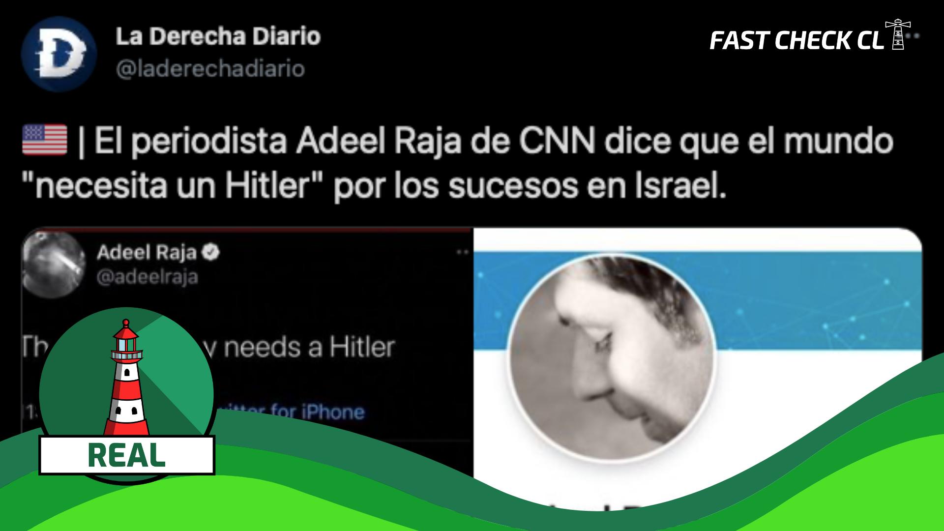 """Read more about the article """"Periodista Adeel Raja de CNN dice que el mundo """"necesita un Hitler"""" por los sucesos en Israel"""": #Real"""