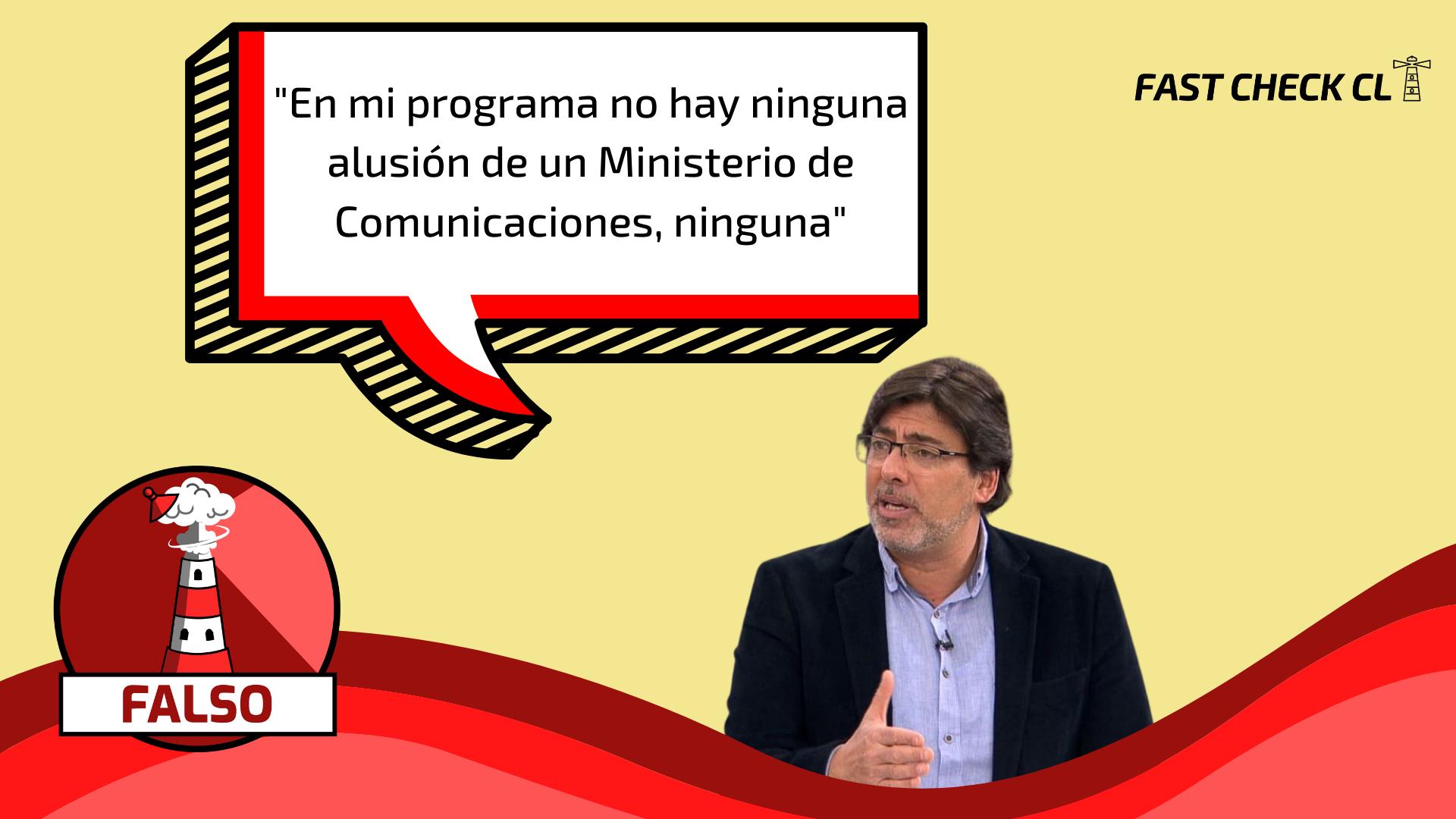 """Read more about the article """"En mi programa no hay ninguna alusión de un Ministerio de Comunicaciones, ninguna"""": #Falso"""