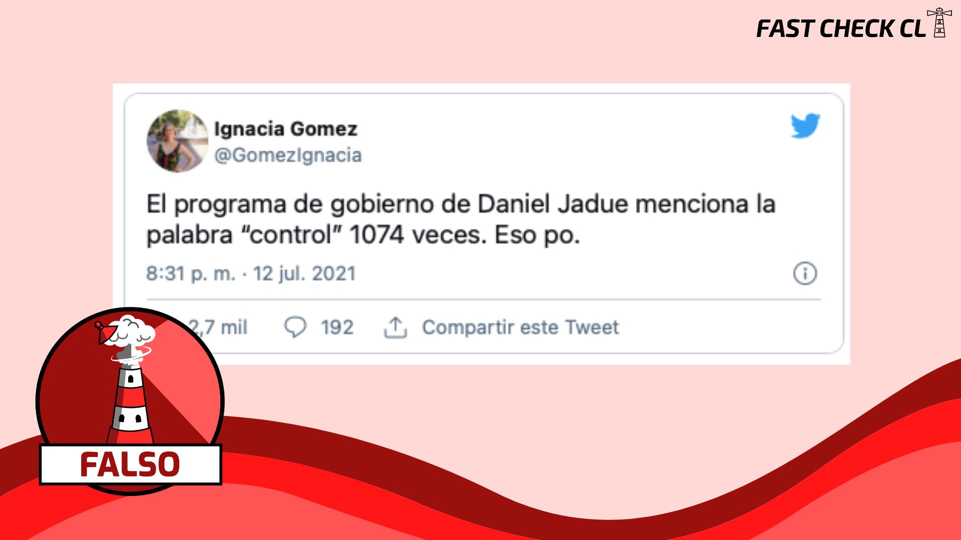 """You are currently viewing El programa de gobierno de Daniel Jadue menciona la palabra """"control"""" 1.074 veces: #Falso"""