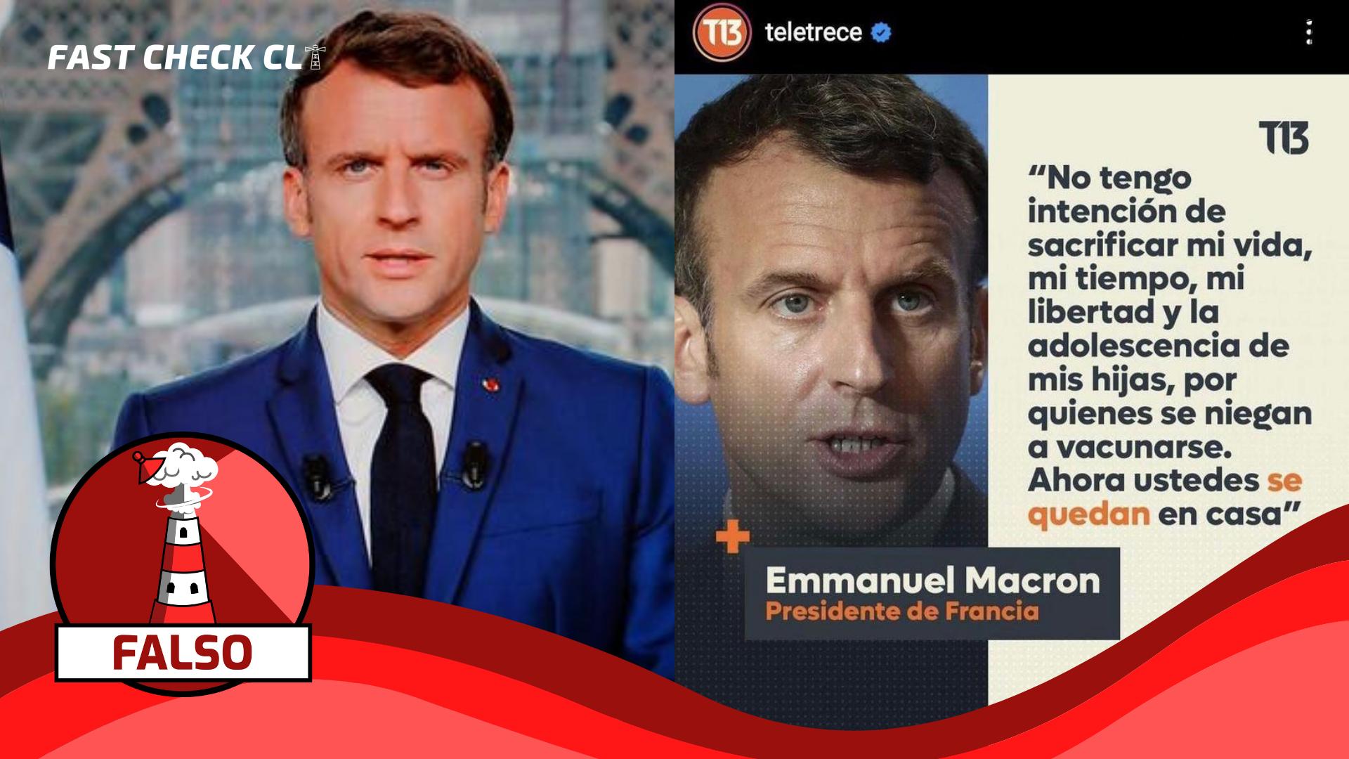 """Read more about the article Emmanuel Macron: """"No tengo intención de sacrificar mi vida, mi tiempo, mi libertad y la adolescencia de mis hijas por quienes se niegan a vacunarse. Ahora ustedes se quedan en casa"""": #Falso"""