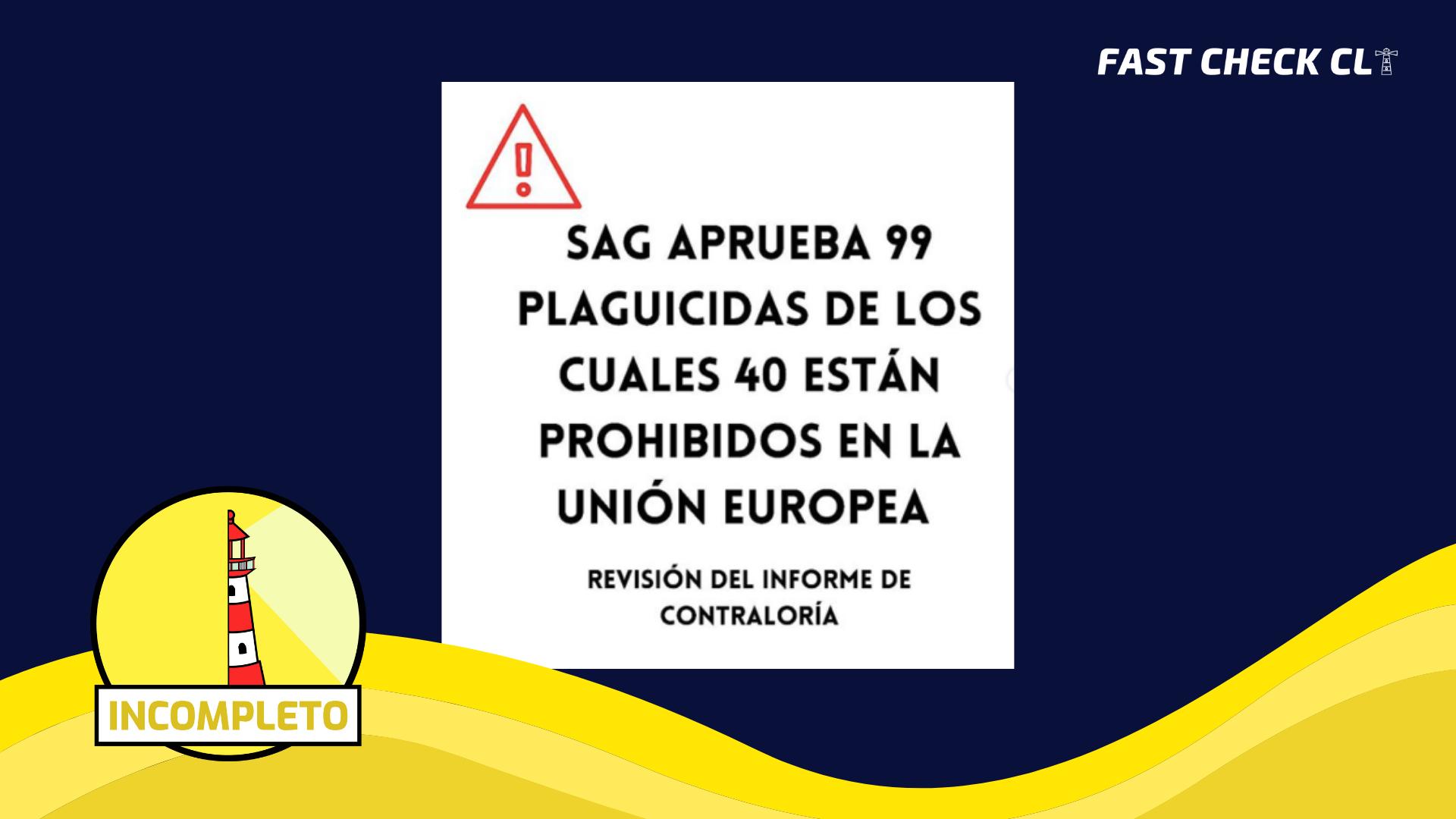 Read more about the article SAG aprueba 99 plaguicidas de los cuales 40 están prohibidos en la Unión Europea: #Incompleto