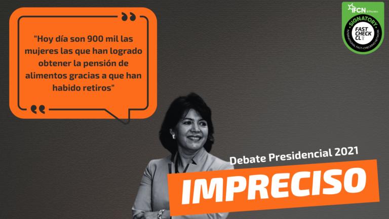 """Read more about the article """"Hoy día son 900 mil las mujeres las que han logrado obtener la pensión de alimentos gracias a que han habido retiros"""": #Impreciso"""